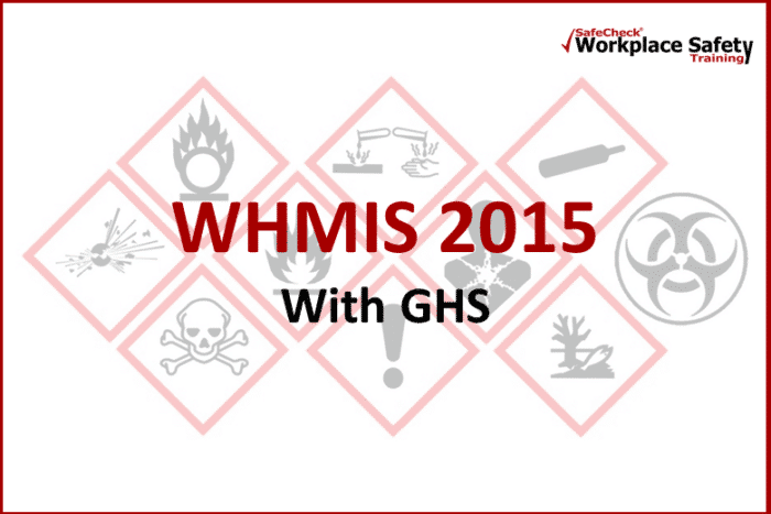 WHMIS 2015 With GHS