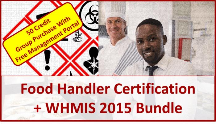 Food Handler + WHMIS 2015 Bundle