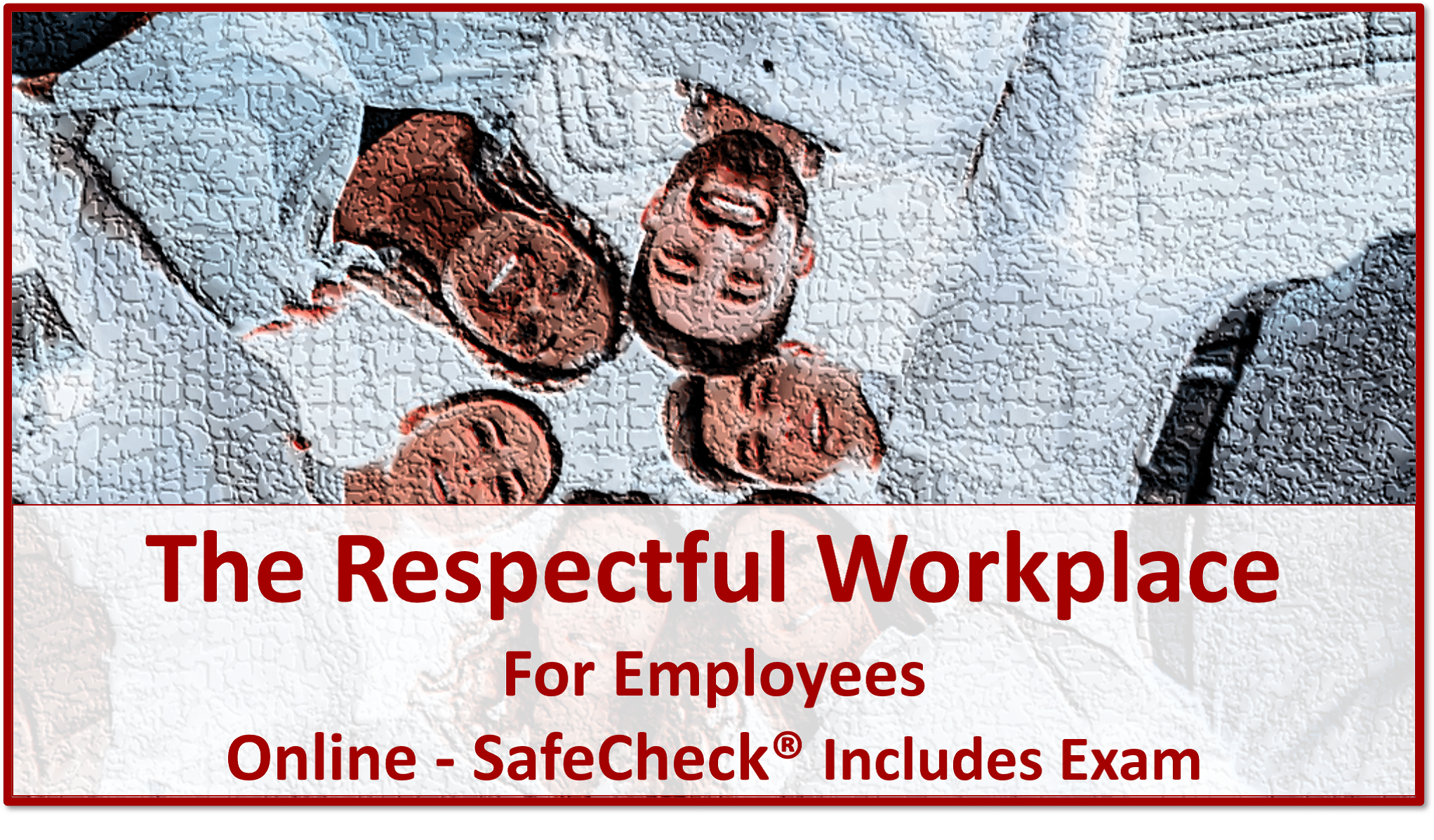 The Respectful Workplace For Employees